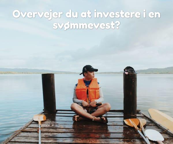 Overvejer du at investere i en svømmevest?